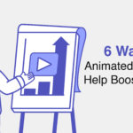 6 Ways Animated Videos Help Boost Sales