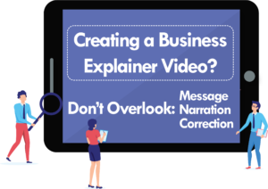 Creating a Business Explainer Video Don't Overlook these Elements